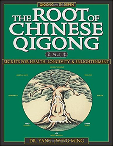 03 The Root of Chinese Qigong Secrets of Health, Longevity, Enlightenment