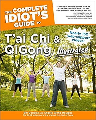 10 The Complete Idiot's Guide to T'ai Chi & QiGong Illustrated, Fourth Edition